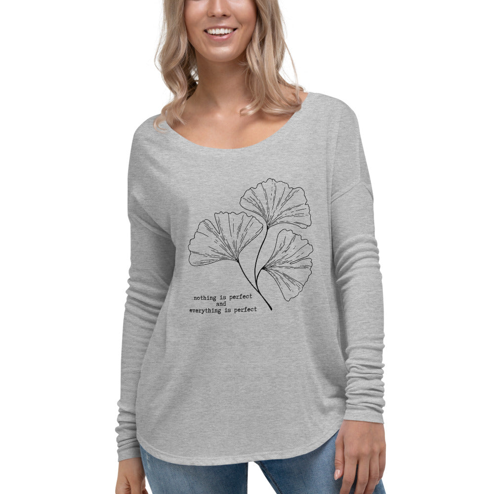 Nothing is Perfect Ladies' Long Sleeve Tee