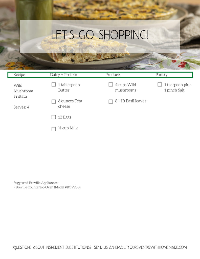 Recipe Packet & Shopping List: Wild Mushroom Frittata & the Ultimate Green Juice & Smoothie, with our Buddies at Breville