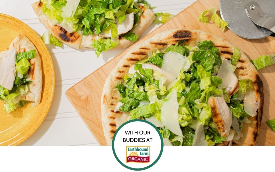 FREE - Grilled Chicken Caesar Pizza, with our Buddies at Earthbound Farm - June 16, 4pm PT / 7pm ET