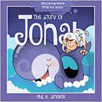 The Story of Jonah: Rhyming Bible Fun for Kids!