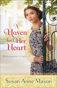 A Haven For Her Heart (Redemption's Light #1)