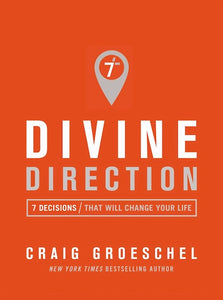 Divine Direction-Softcover: 7 Decisions That Will Change Your Life