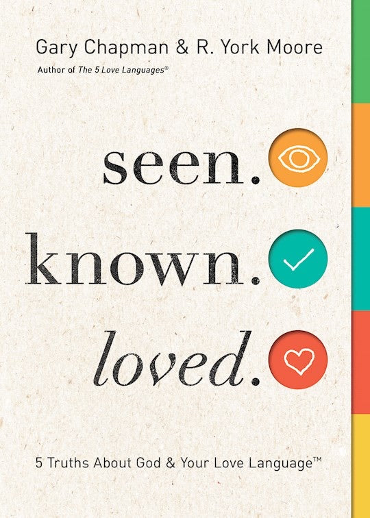 Seen. Known. Loved. - 5 Truths About Your Love Language And God