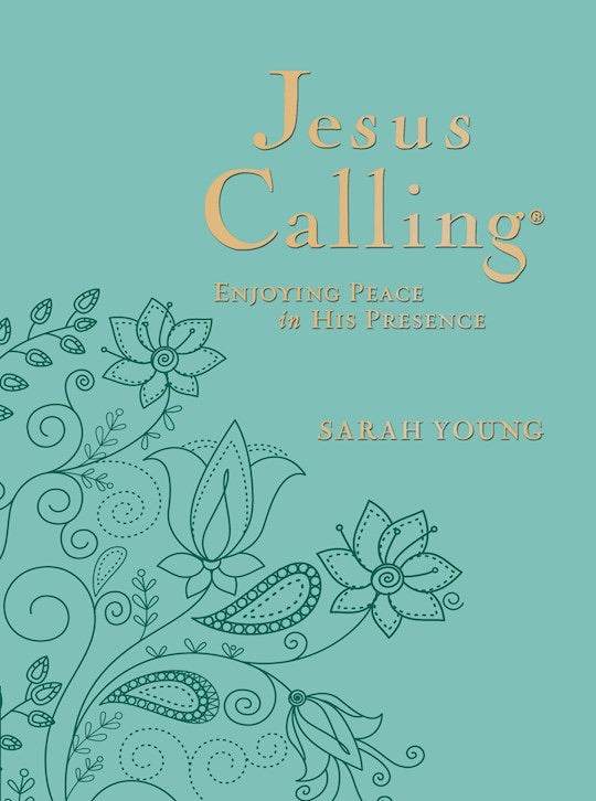 Jesus Calling (Deluxe Edition)-Large Print-Teal LeatherSoft - Enjoying Peace In His Presence