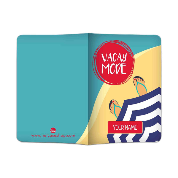 Personalized Passport Cover -  Vacay Mode - Nutcase