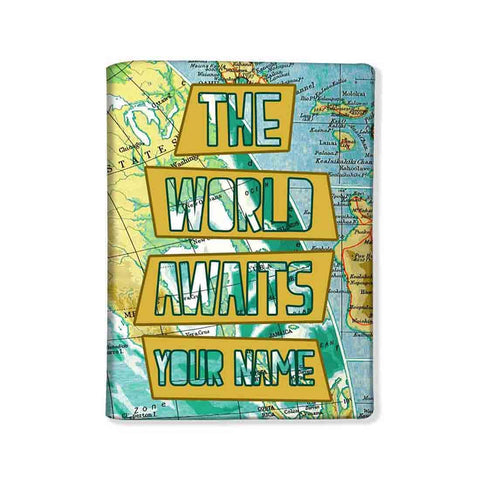 Personalized Passport Cover -  The World Awaits - Nutcase
