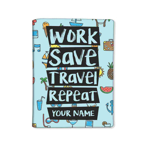 Customized Travel Document Holder  -Work Save Travel Repeat - Nutcase