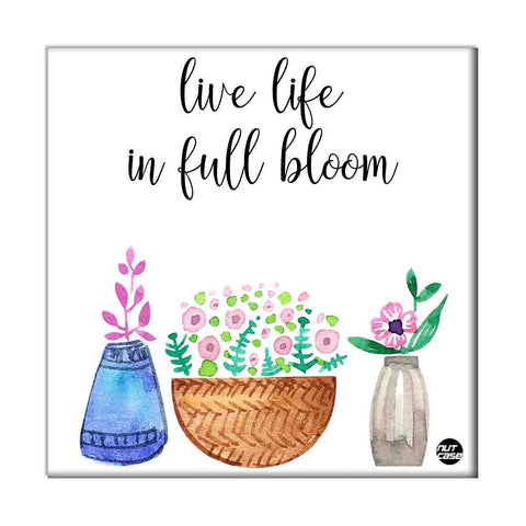Wall Art Panel For Home Decor -  Live Life In Full Bloom