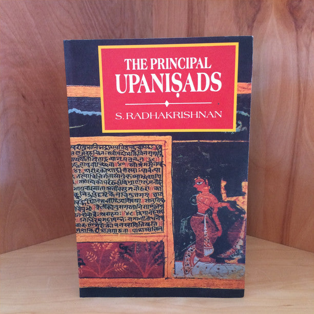 The Principal Upanishads by S. Radhakrishnan