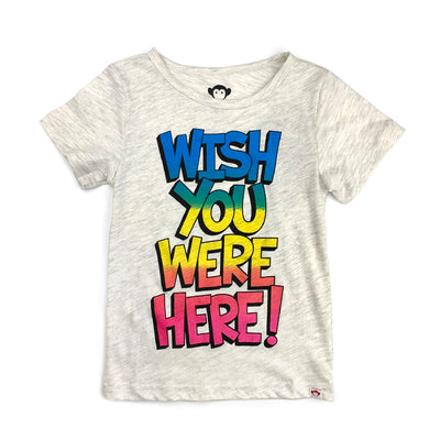 WISH YOU WERE HERE TEE