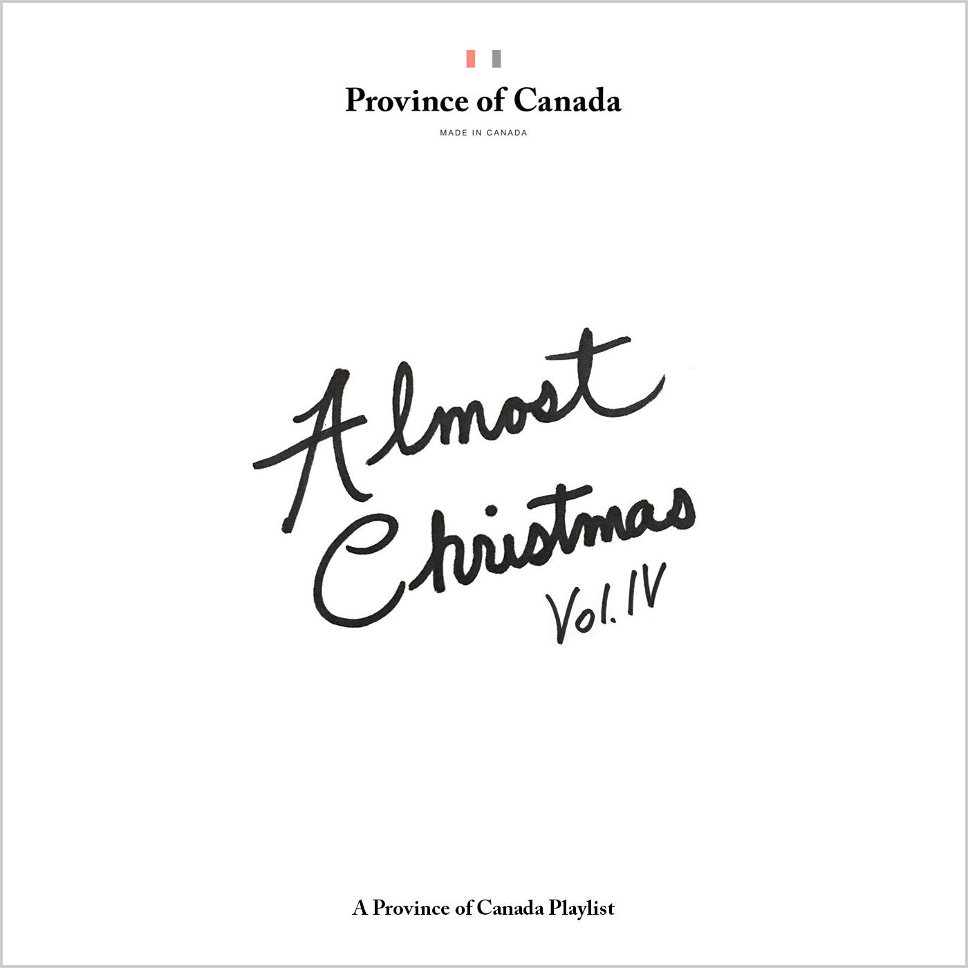 Province of Canada - Almost Christmas Vol. IV