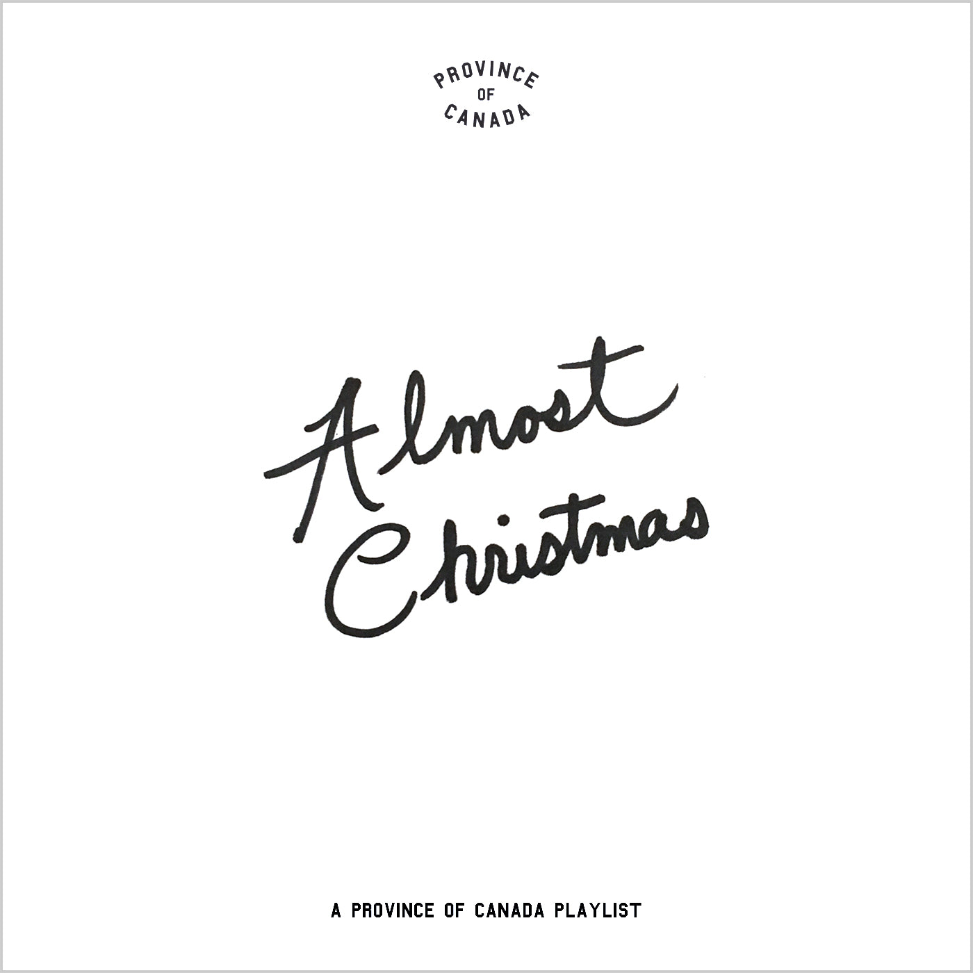 Province of Canada - Playlist - Almost Christmas