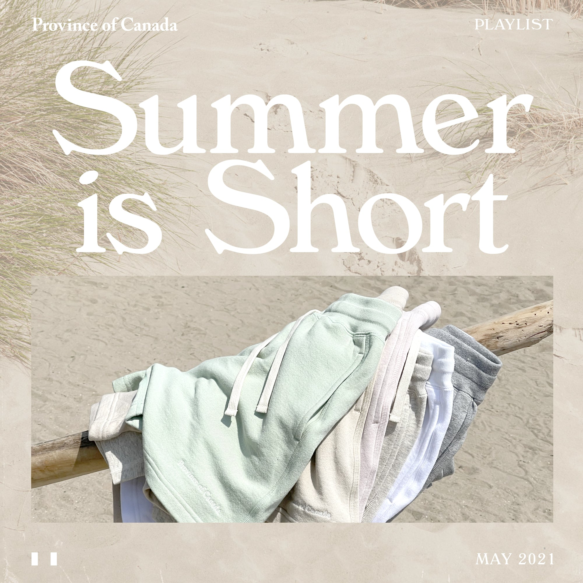 Province of Canada - Playlist - Summer is Short