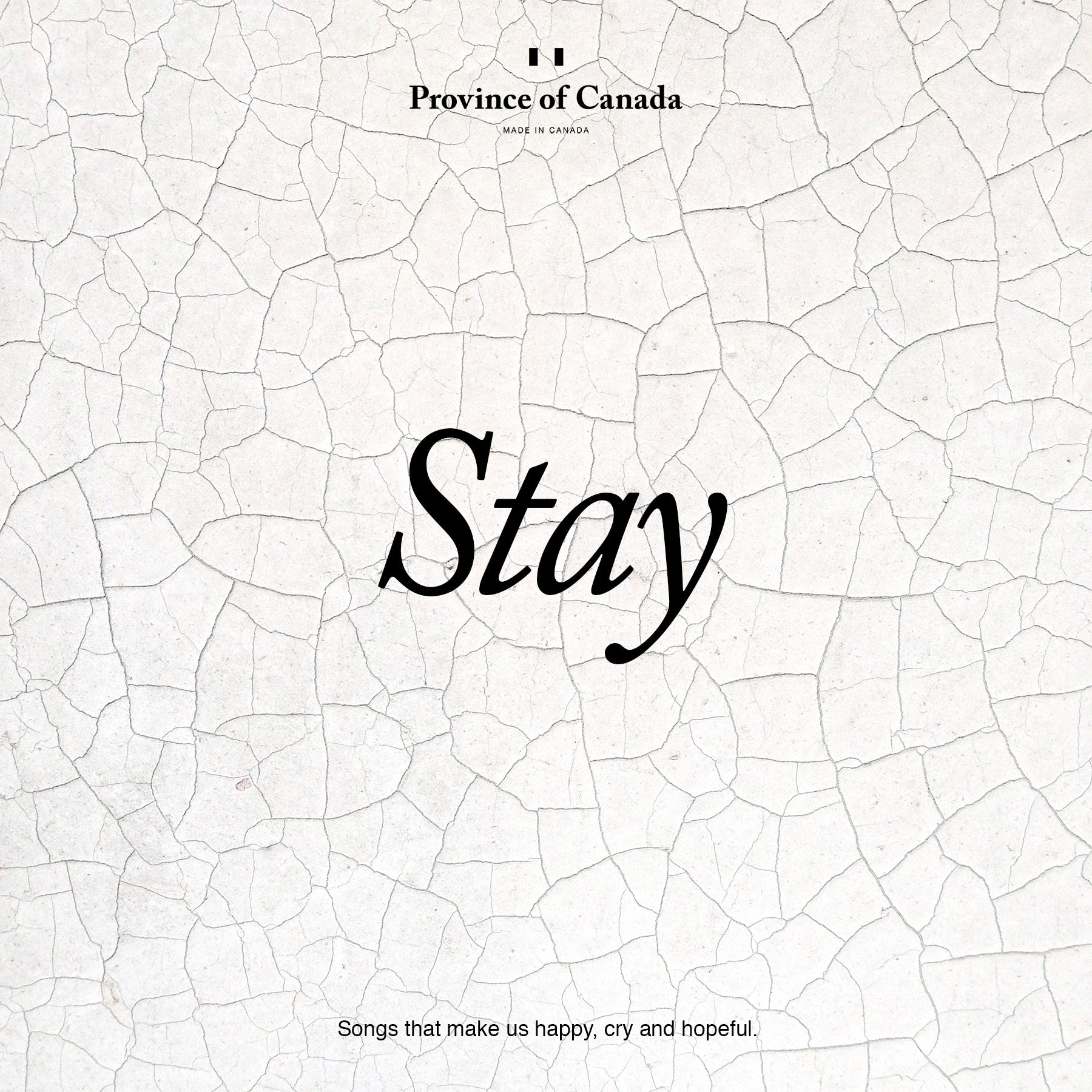 Province of Canada - Playlist Stay