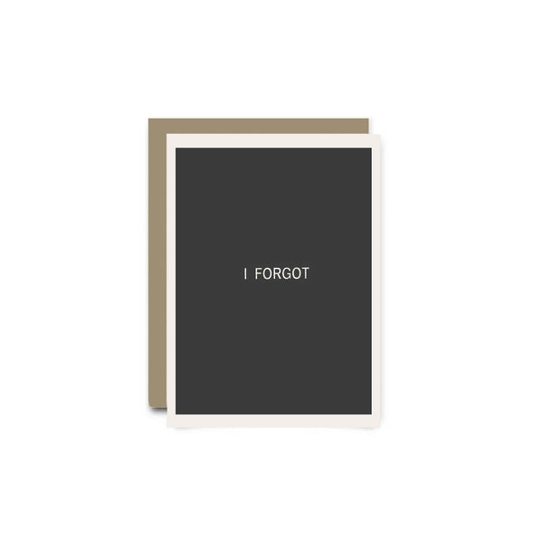 I Forgot Greeting Card