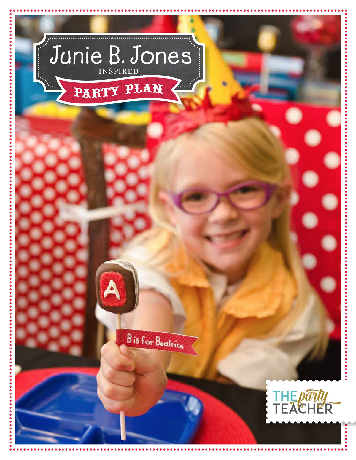 Junie B. Jones Party Plan INSTANT DOWNLOAD