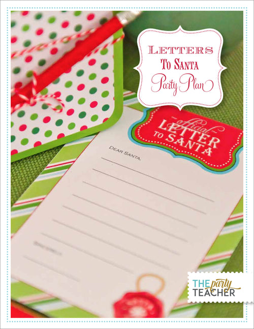 Letters to Santa Party Plan INSTANT DOWNLOAD