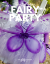 Flower Fairy Party Plan INSTANT DOWNLOAD