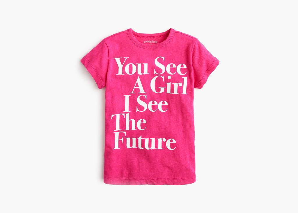 "prinkshop x J.Crew Girl's ""You See A Girl, I See The Future"" Tee"