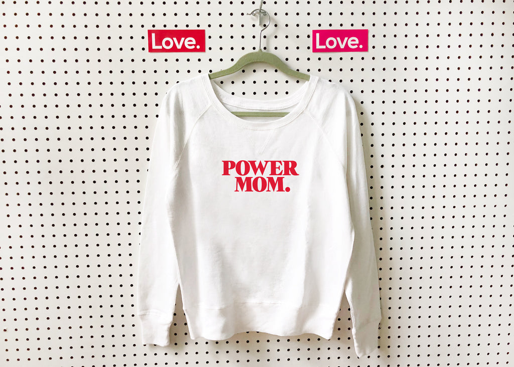 POWER MOM: Proclamation Pullover