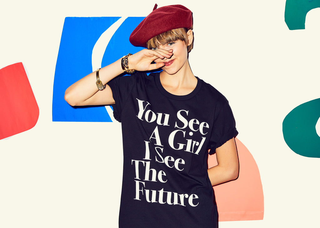 the you see a girl i see the future, future is female empowerment tee with prinkshop, un foundation's girl up, and cara delevingne