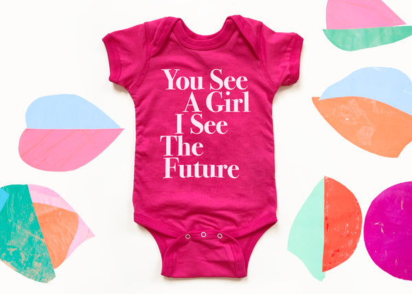 You See A Girl: Baby Onesie