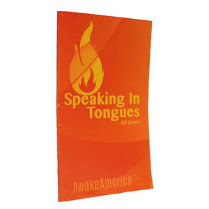 Speaking In Tongues Awake America 365 Pastor Bill Strayer