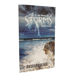 What To Do When It Storms Awake America 365 Pastor Bill Strayer