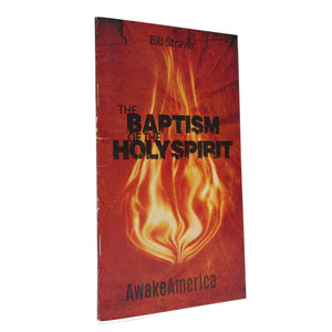 The Baptism Of The Holy Spirit Awake America 365 Pastor Bill Strayer