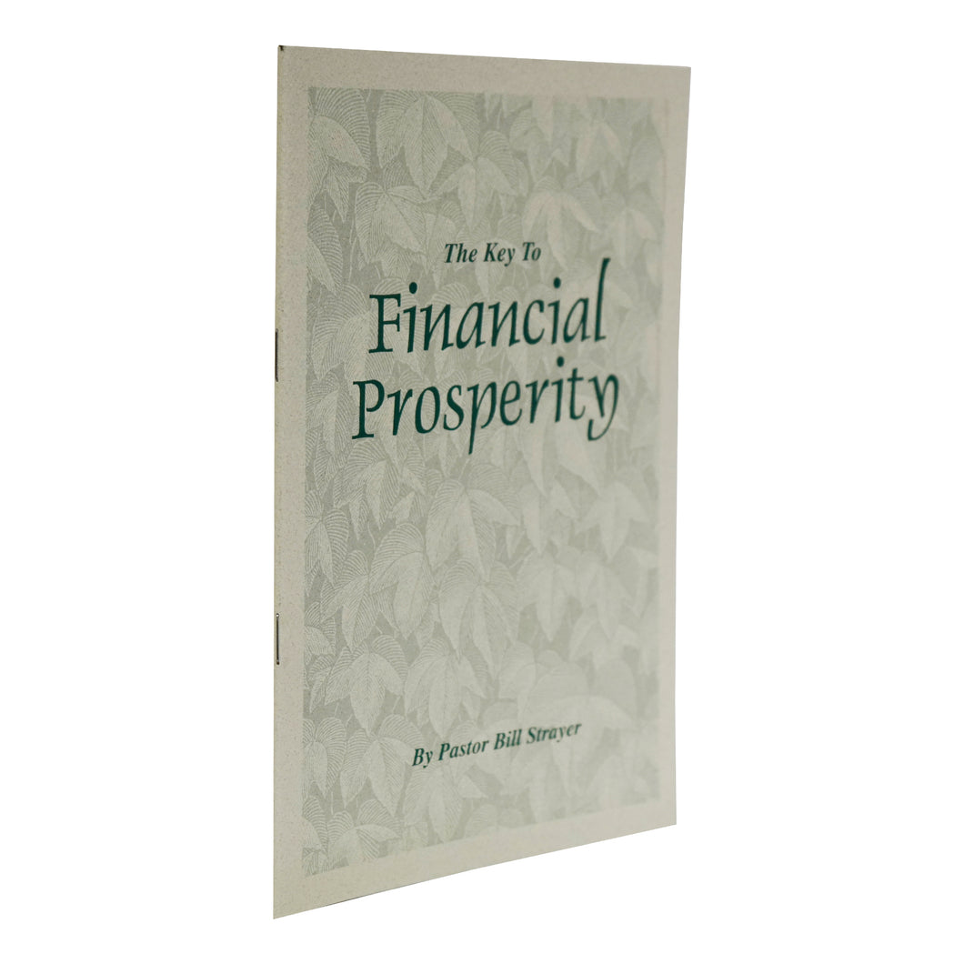 The Key To Financial Prosperity Awake America 365 Pastor Bill Strayer
