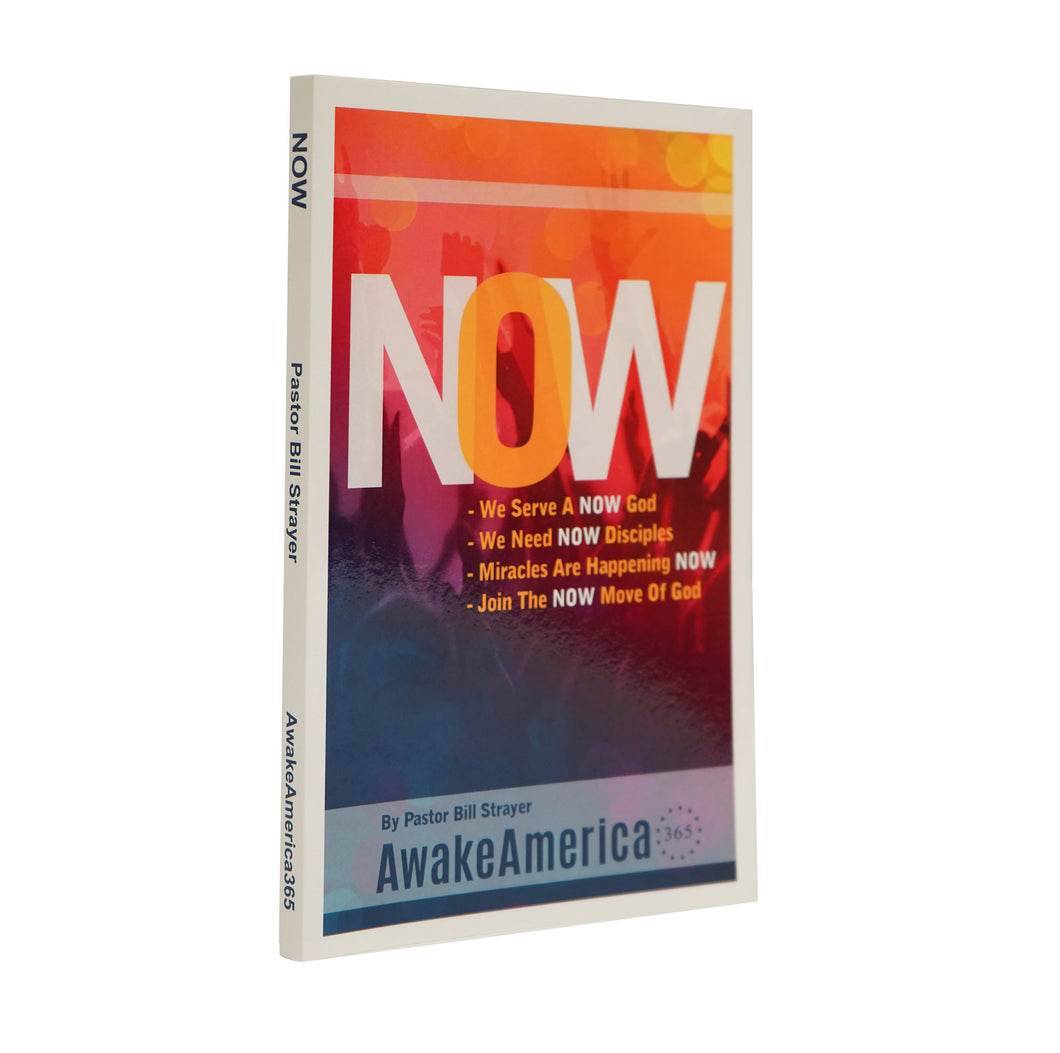 Now Awake America 365 Pastor Bill Strayer