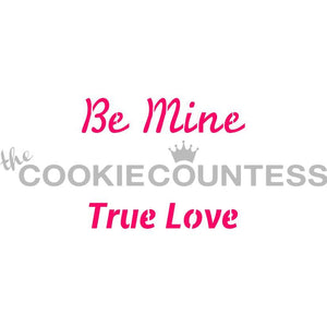 Be Mine Cookie Stencil | www.bakerspartyshop.com