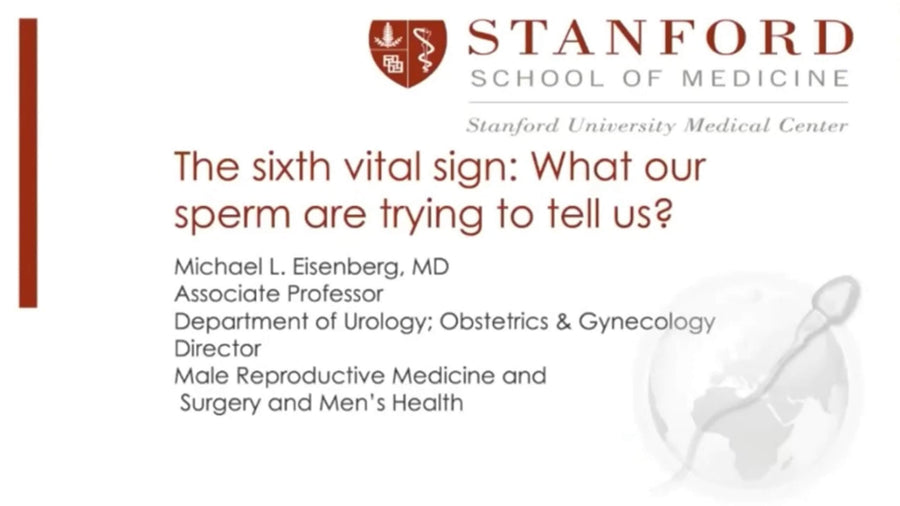 The Sixth Vital Sign: What Our Sperm Are Trying To Tell Us?