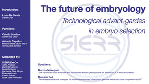 Session 20: The future of embryology. Technological advant-gardes in embryo selection