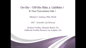 On Site/Off Site Risks and Liabilities: Is Your Cryo-nursery Safe?