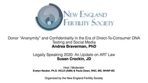 Session 24: New England Fertility Society VIRTUAL MEETING SERIES ~ Part I