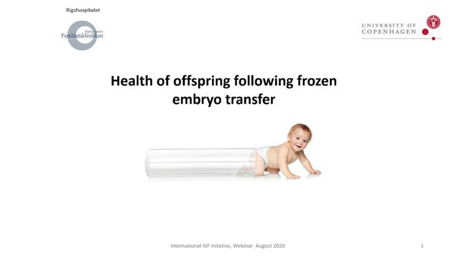 "Health of offspring following ""frozen"" embryo transfer"