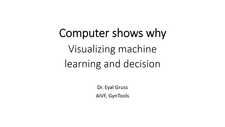 Computer Shows Why: Visualizing Machine Learning and Decision