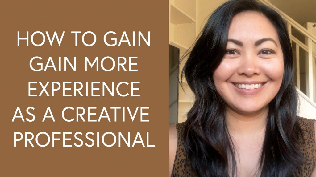 Diane Pascual - The Gypsy Goddess - How to Gain More Experience as a Creative Professional - Vlog - YouTube Video - Advice