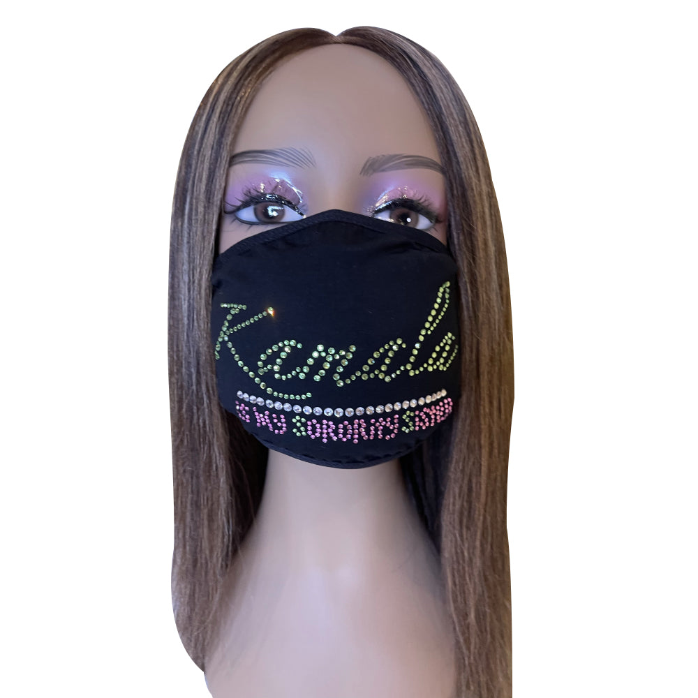 Kamala is My Sorority Sister Bling Face Mask