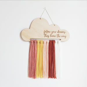 """Follow your dreams"" wooden cloud"