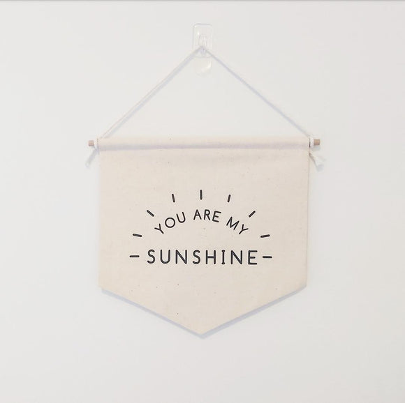 'You Are My Sunshine' Banner