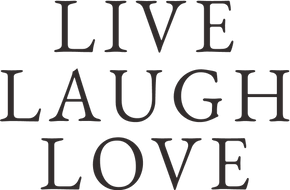 LIVE LAUGH LOVE LIMITED