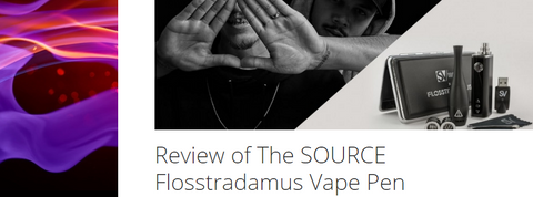 Review of the FLOSSTRADAMUS SOURCE orb XL Vape Pen