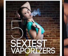 5 Sexiest Vaporizers SOURCE orb review