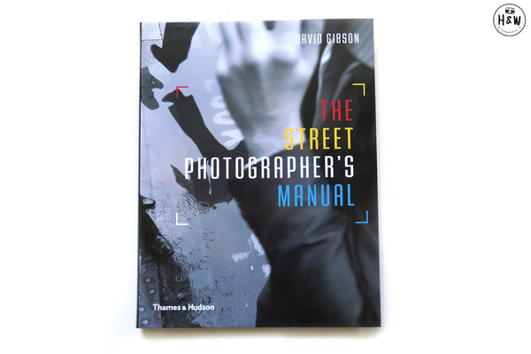 หนังสือ The Street Photographer's Manual