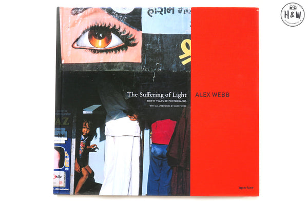 หนังสือภาพ The Suffering of Light Photographs : Alex Webb