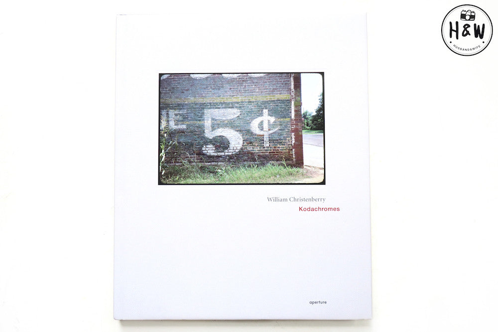 หนังสือภาพ Kodachromes : William Christenberry
