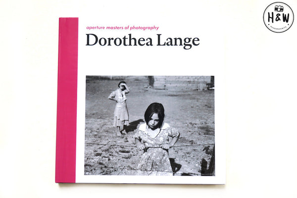 หนังสือภาพ Aperture Masters of Photography Series: Dorothea Lange