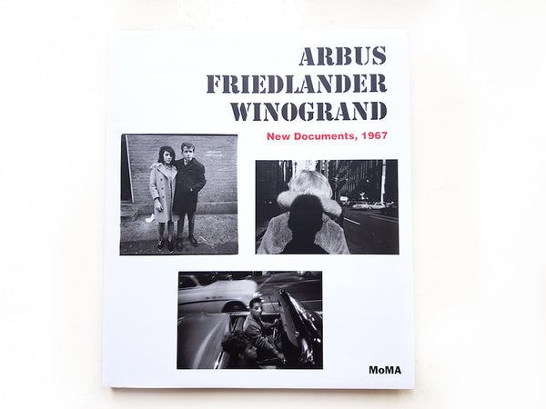 หนังสือภาพ Arbus Friedlander Winogrand : New Documents, 1967